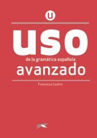 USO Avanzando: Libro del Alumno (Βιβλίο Μαθητή) (Nueva Edition 2020)