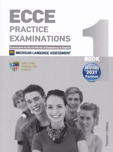 ECCE Book 1, Practice Examinations: Βιβλίο Καθηγητή Με 4 Cd's (Revised 2021 Format)