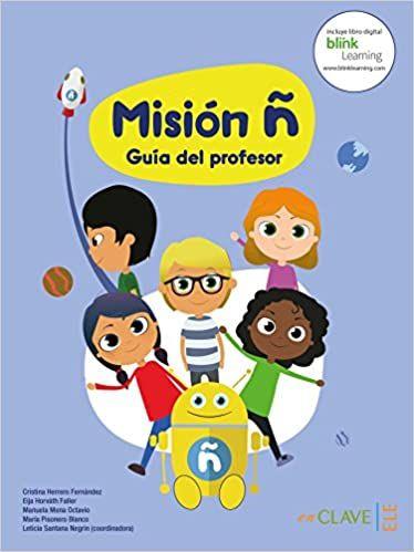 Mision n: Guia del profesor