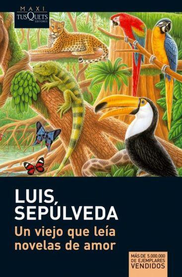 Un viejo que leia novelas de amor - Luis Sepulveda